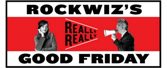 MICF presents RockWiz's Really Really Good Friday